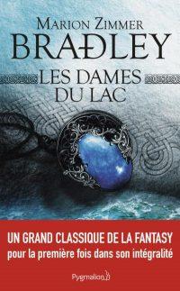 """""""Intégrale Les Dames Du Lac"""" de Marion Zimmer Bradley"""