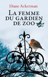 """""""La femme du gardien de zoo"""" de Diane Ackerman"""