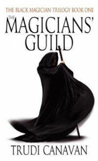 """La Trilogie du magicien T1 - la guilde des magiciens"" de Trudy Canavan"