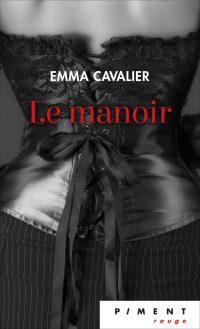 """Le Manoir"" de Emma Cavalier"