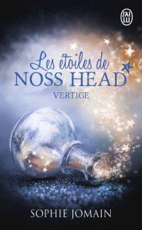 """""""Les Etoiles de Noss Head T1 - Vertige"""" de Sophie Jomain"""