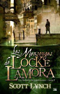 """""""Les Salauds Gentilshommes T1 - Les Mensonges de Locke Lamora"""" de Scott Lynch"""