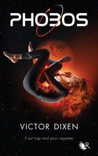 """""""Phobos T1"""" de Victor Dixen"""