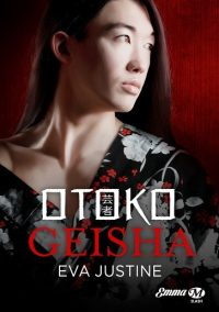 """Otoko Geisha"" - Eva Justine"