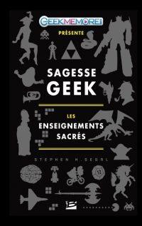 Sagesse Geek - Stephan Segal