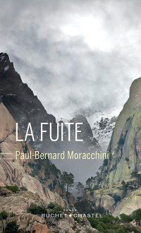 """""""La fuite"""" de Paul-Bernard Moracchini"""