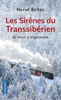 """""""Les sirènes du Transsibérien"""" de Hervé Bellec"""