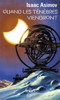 """""""Quand les ténébres viendront"""" de Isaac Asimov"""
