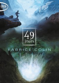 """""""49 jours"""" - Fabrice Colin"""