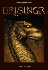 """Eragon T.3 - Brisingr"" - Critstopher Paolini"